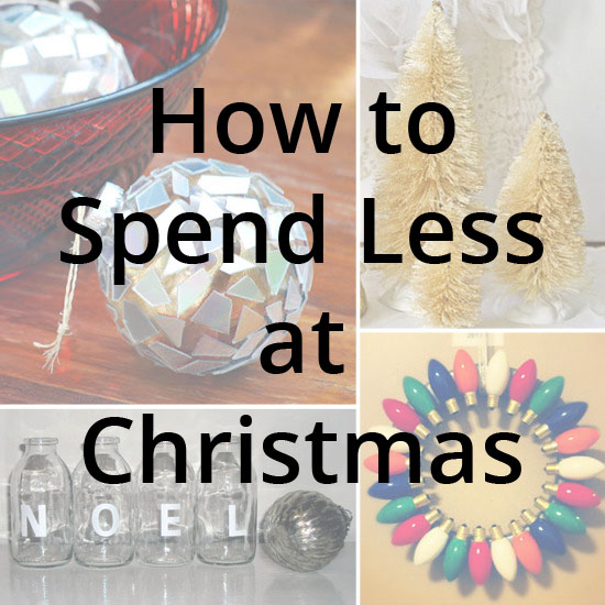 how to spend less at christmas
